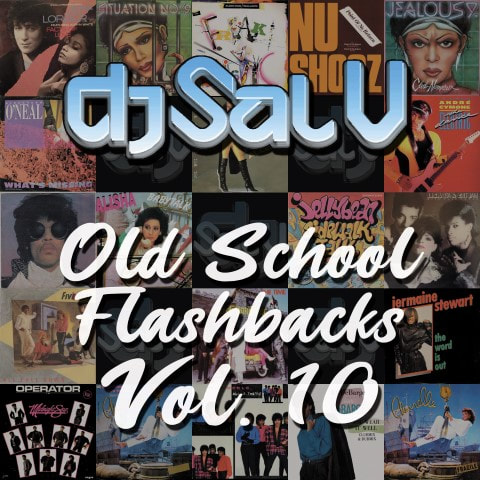 Sal V - Old School Flashbacks (Vol 10)