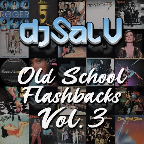 Sal V - Old School Flashbacks (Vol 3)