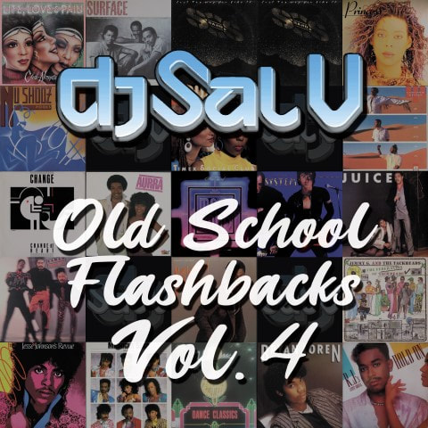 Sal V - Old School Flashbacks (Vol 4)