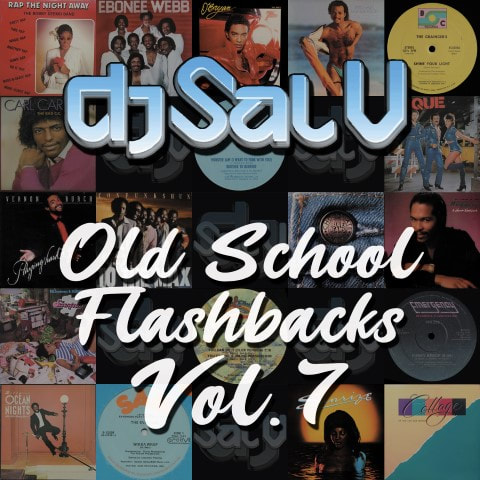 DJ Sal V - Old School Flashbacks (Vol 7)