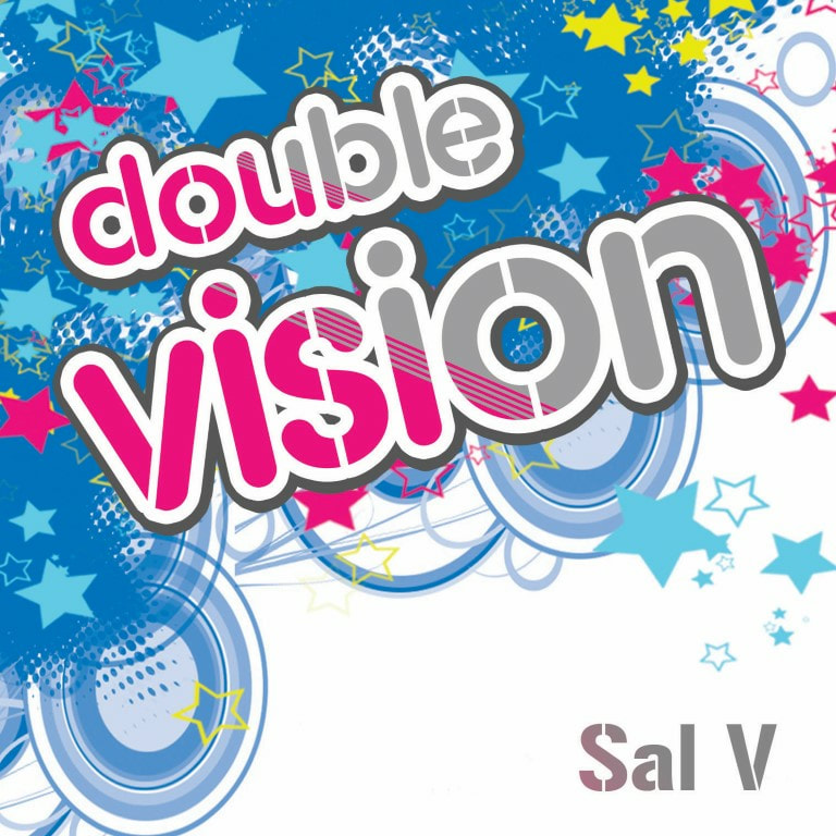 Sal V - Double Vision (Feb '09)