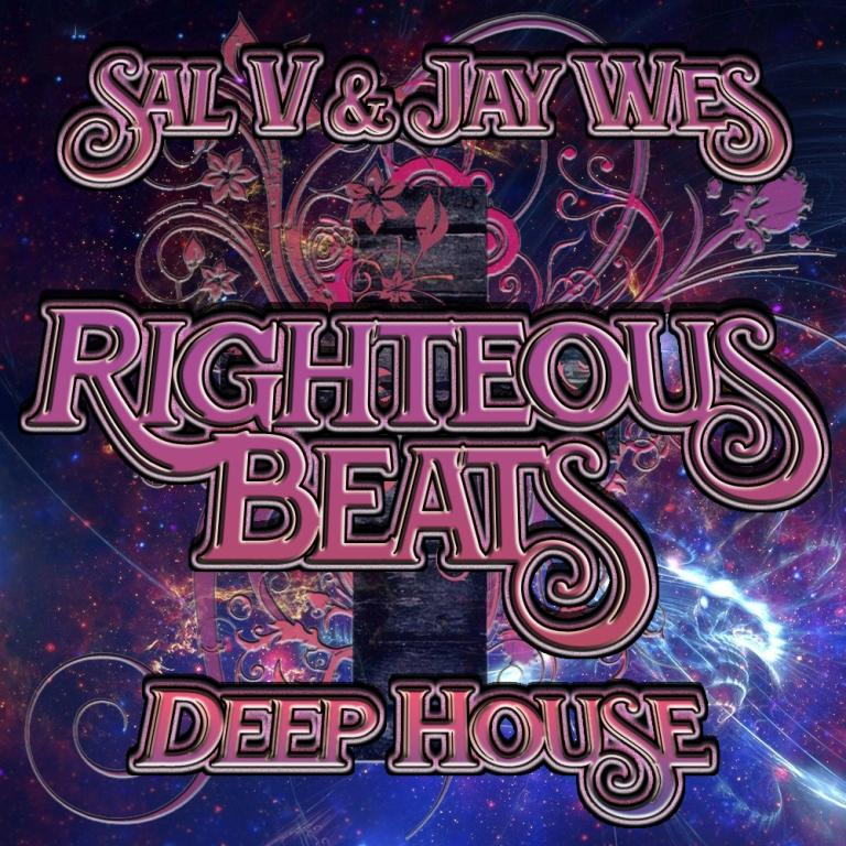 Sal V & Jay Wes - Righteous Beats (Mix 2)